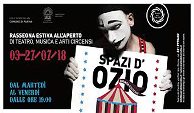 Spazi d'ozio 2018 Teatro, musica e arti circensi