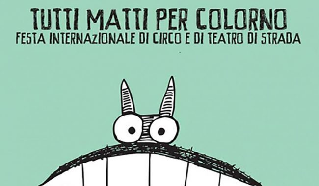 Tutti Matti Per Colorno - Festa Internazionale di Circo Contemporaneo
