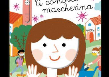 'Ti conosco mascherina': il libro illustrato che spiega il Coronavirus ai più piccoli